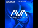 Faruk Sabanci &amp Yilmaz Altanhan - Eighties 2014 (Original Mix). Trance-Epocha