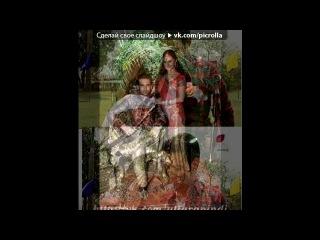 «Nandish Sandhu and Rashmi Desay as Veer and Tapasya» под музыку Kailash Kher - Saiyyan. Picrolla