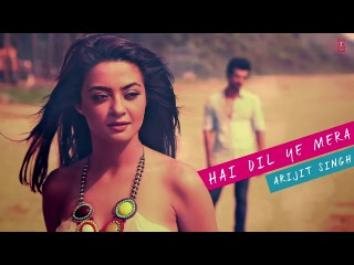 Hai_Dil_Ye_Mera___Full_Song_Hate_Story_2__2014___Arijit_Singh___New_Latest_Song_medium