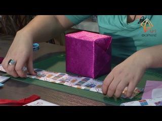 2 варианта быстрой упаковки подарков