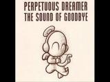 Perpetuous Dreamer - The Sound Of Goodbye (Estigma Rework). Trance-Epocha