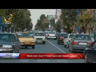 Babək Azad Azad TV fərqli düşüncələri topluma çatdırır