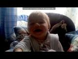«сынуля» под музыку Руки Вверх - Малыш... (поет хорошенький маленький мальчик ))). Picrolla