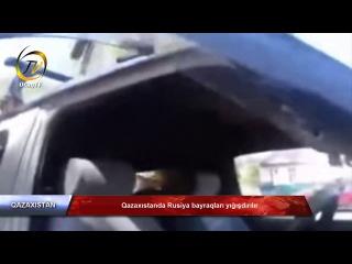 Qazaxıstanda Rusiya bayraqları yığışdırılır