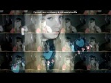 Webcam Toy под музыку Nadir ft Shami - Заповни-I love you. Picrolla