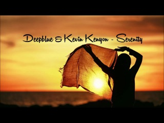 Deepblue Kevin Kenyon - Serenity (Original Mix) [FREE DOWNLOAD]