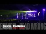 Eminem - Dead Wrong - Live Wembley Stadium