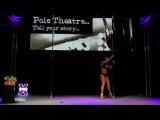 Shara Lecter - CLASSIQUE WINNER - Semi Pro - Pole Theatre UK 2014