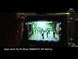 Super Junior The 7th Album 'MAMACITA' Music Video Event! - MV Making Film