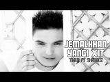 Jemalkhan ft Timur va Shaxboz - Yangi xit