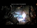 «Обои» под музыку Dead Space Downfall - Twinkle Twinkle Little Star. Picrolla