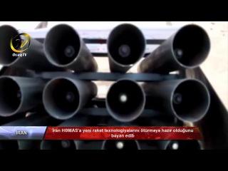 İran HƏMAS'a yeni raket texnologiyalarını ötürməyə hazır olduğunu bəyan edib