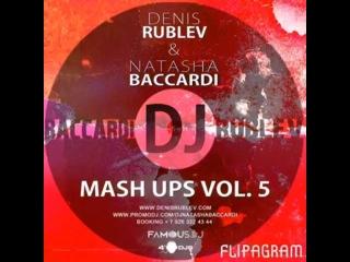 НОВАЯ СЕРИЯ MASH UPS VOL.1 ОТ DJ DENIS RUBLEV DJ NATASHA BACCARDI Качай в свободном доступе на: freshrecords.ru/showthread.php?t=1122699
