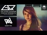 GQ Podcast - Drum &amp Bass Mix &amp PIXL Guest Mix Ep.76