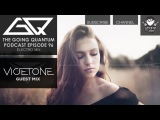 GQ Podcast - Electro Mix &amp Vicetone Guest Mix Ep.96