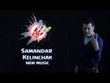 Samandar - Kelinchak