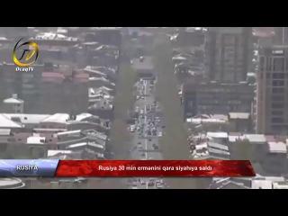 Rusiya 30 min ermənini qara siyahıya saldı