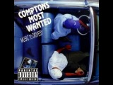 Compton's Most Wanted - Hood Took Me Under (by OfficialWCR) HQ