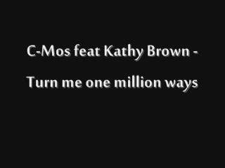 C-Mos ft. Kathy Bro - 2 Million Ways