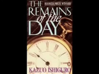 The Remains of the Day - by Kazuo Ishiguro