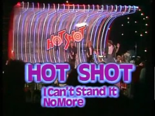 Hot Shot - I can't stand it no more 1983