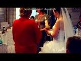 свадьба под музыку Юлия HOLOD - Он предложил мне выйти за него замужИ я согласилась,Одел на безымянный палец кольцо,Голова закружилась. Picrolla