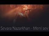Sevara_Nazarkhan_Meni_sev_Love_1414861995855