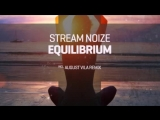 Stream Noize-Equilibrium (Original Mix)