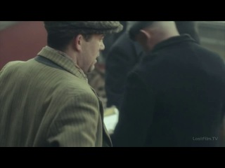 Заточенные кепки (Острые козырьки) 2 сезон, 4 серия русс.озвучк ЛОСТФИЛЬМ / Peaky Blinders