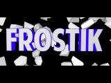 Интро для Frostik