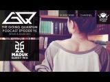 GQ Podcast - Drum &amp Bass Mix &amp Maduk Guest Mix Ep.95