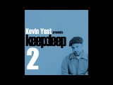 Kevin Yost - Keep It Deep 2