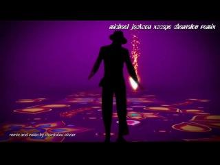 Michael Jackson Xscape Chantalou Re-Mix 2014