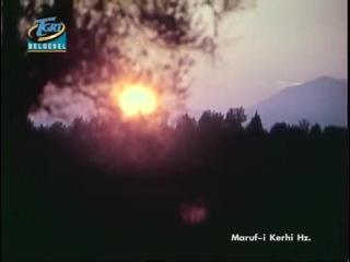 Maruf-i Kerhi Hz. - Ateşin Teslim Olduğu Gün - Gönül Sultanları - Evliya