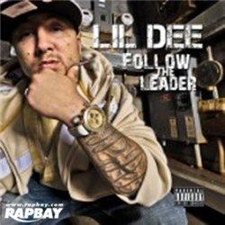 Lil Dee - Follow The Leader - 2011