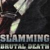 Slamming Brutal Death Metal