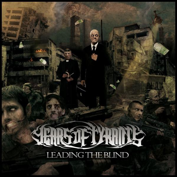 Years Of Tyrants - Leading The Blind (2012)