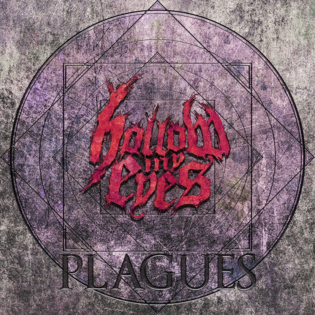 Hollow My Eyes - Plagues [EP] (2012)