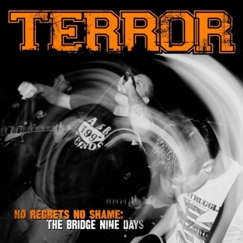 Terror - No Regrets, No Shame: The Bridge Nine Days (2012)