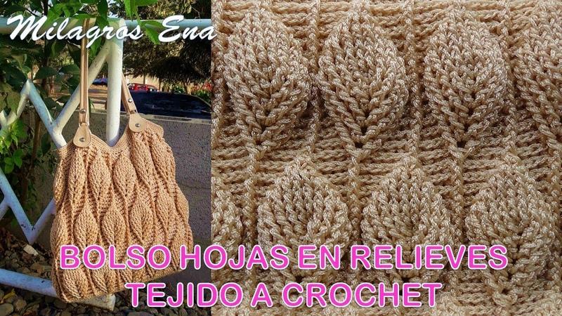 Bolso a crochet en punto hojas en relieves paso a paso