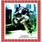 Tom Waits альбом KPFK Folkscene, July 23th, 1974
