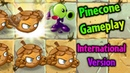 Plants vs. Zombies 2 Pinecone Gameplay in the International Version (Test)