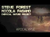 Steve Forest, Nicola Fasano, Chemical Nature Project - Apocalypse