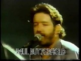 Slowdown- Paul Butterfield, Levon Helm, Dr.John and David Sanborn.