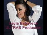 Leyla Babayeva Getdin omrumden - Xanim Ismayilqizi - Emil Afrasiyab (Mauqli) - Ultras Production