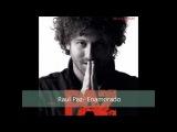 Enamorado- Raul Paz