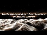 The Beatrockers feat. Dany Lorence - Dr. Beat (Club Mix)