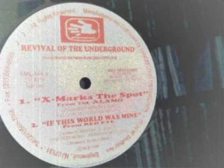 Revival Of The Undergound Vol I - The Alamo - X-Marks The Spots