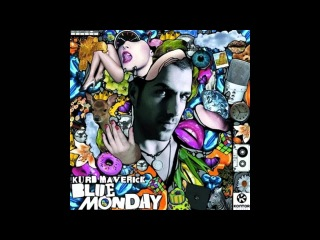 Kurd Maverick - Blue Monday (Felipe Gasparoto Remix)