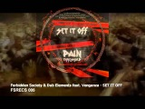 Forbidden Society & Dub Elements feat Venganza - SET IT OFF ( FSRECS 005 )